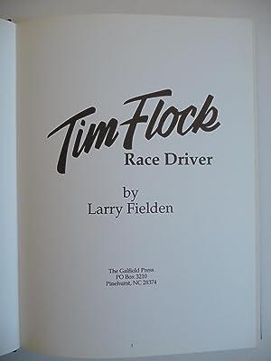 Tim Flock Race Driver, (inscribed association copy): Fielden, Larry