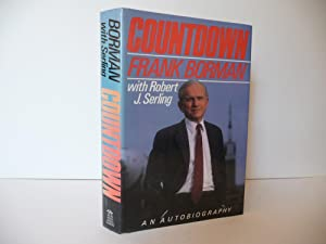 Countdown: An Autobiography, (Signed with COA): Borman, Frank with Robert J. Serling