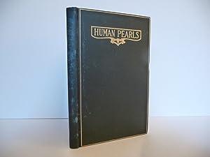 Human Pearls: Burnett, Francis Eaton