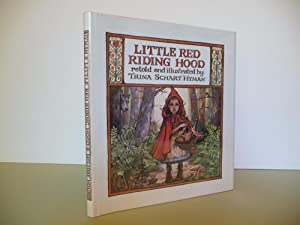 Little Red Riding Hood: Brothers Grimm; Retold