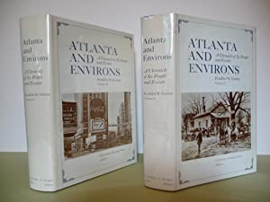 Atlanta and Environs: A Chronicle of its People and Events, (Volumes I & II with dust jackets):...
