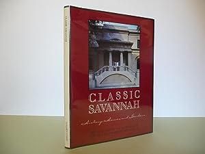 Classic Savannah: History, Homes, and Gardens: Mitchell, William Robert Jr.