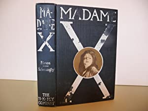 Madame X: A Story of Mother-Love: McConaughy, J. W.
