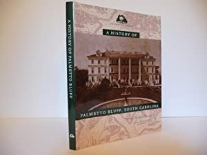 A History of Palmetto Bluff: Kennedy, Patricia Richards
