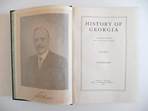 History of Georgia, (Complete in Four Volumes): Howell, Clark