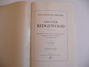 Illustrated History of Greater Ridgewood Together with Brief Sketches of its Industries, ...