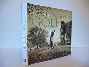 Classic Golf: The Photographs of Walter Iooss Jr.: Iooss, Walter, Jr.