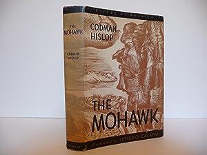 The Mohawk: Rivers of America Series: Hislop, Codman