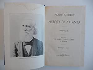 Pioneer Citizens' History of Atlanta 1833-1902