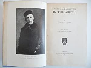 Hunting and Adventure in the Arctic: Nansen, Fridtjof