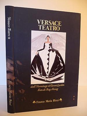 Versace Teatro: dall' Hermitage al Covent Garden: Roy Strong, Mario Pasi
