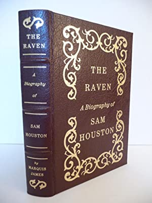 The Raven: A Biography of Sam Houston: James, Marquis