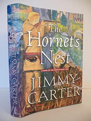 The Hornet's Nest: A Novel of the Revolutionary War, (Signed, First Edition): Carter, Jimmy