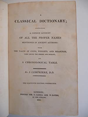 A Classical Dictionary; Containing a Copious account of All the Proper Names Mentioned in Ancient ...