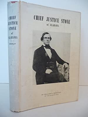 Chief Justice Stone of Alabama: Brantley, William H.
