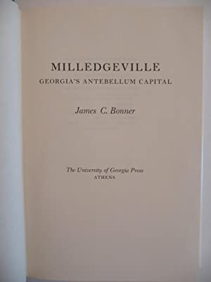 Milledgeville: Georgia's Antebellum Capital: Bonner, James C.