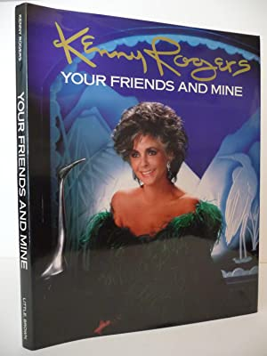Your Friends and Mine: A Collection of 80 Photographs, (Inscribed): Rogers, Kenny