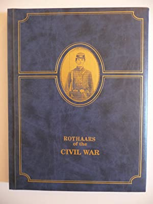 Rothaars of the Civil War