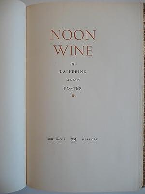 Noon Wine: Porter, Katherine Anne
