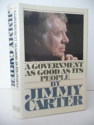 A Government as Good as Its People: Carter, Jimmy