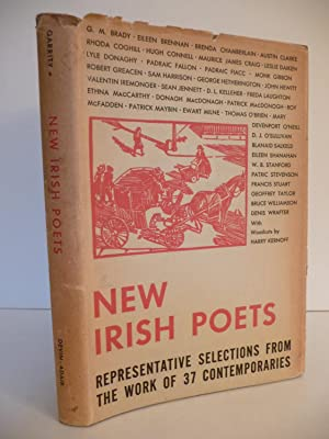 New Irish Poets. Representative Selections from the Work of 37 Contemporaries: Garrity, Devin A., (...
