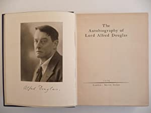 The Autobiography of Lord Alfred Douglas: Douglas, Alfred
