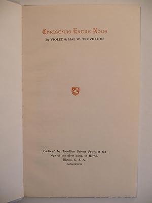 Christmas Entre Nous, (Signed & Limited): Trovillion, Violet & Trovillion, Hal
