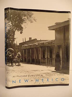 An Illustrated History of New Mexico: Chavez, Thomas E.