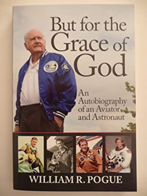 But for the Grace of God: An Autobiography of an Aviator and Astronaut, (Signed, Numbered, Limited ...
