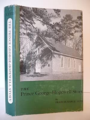 The Prince George-Hopewell Story: Lutz, Francis Earle