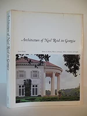 Architecture of Neel Reid in Georgia, (Signed)