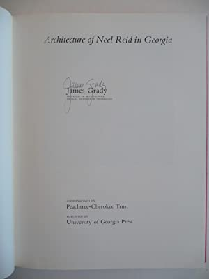 Architecture of Neel Reid in Georgia, (Signed): Grady, James