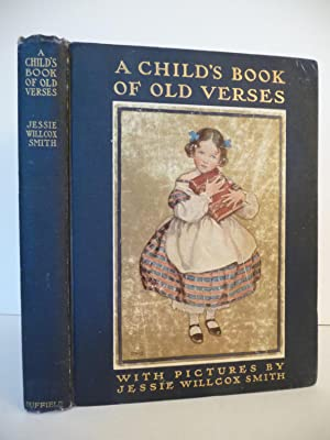 A Child's Book of Old Verses: Smith, Jessie Willcox