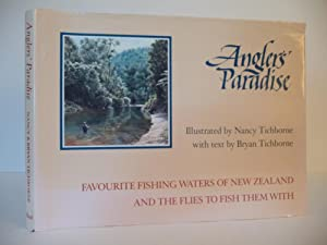 Anglers' Paradise: Favourite Fishing Waters of New: Tichborne, Bryan