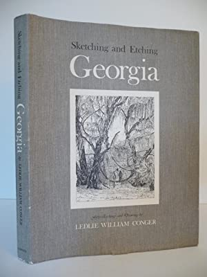 Sketching and Etching Georgia, (Limited, Numbered, Signed): Conger, Ruth Dunlop