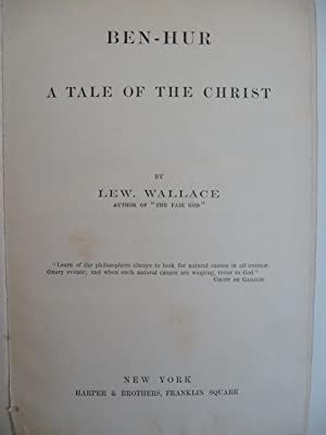 Ben-Hur A Tale of the Christ: Wallace, Lew.
