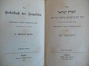 Das Gebetbuch der Israeliten (The Prayer Book of Israelites) mit vollstandigem, sorgfaltig ...