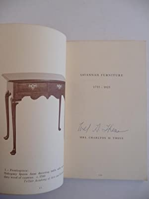 Savannah Furniture 1735-1825, (Signed by the Author): Theus, Mrs. Charlton M.
