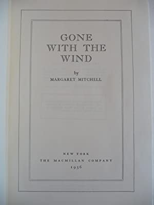 Gone With The Wind, (Facsimile Edition of the First Edition, First Printing): Mitchell, Margaret
