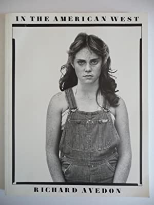 In the American West 1979-1984: Photographs: Avedon, Richard
