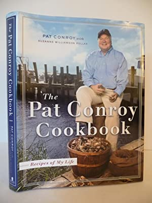 The Pat Conroy Cookbook: Recipes of My: Pat Conroy; Suzanne