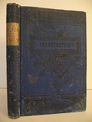 Frankenstein Or The Modern Prometheus Early American Shelley Mary