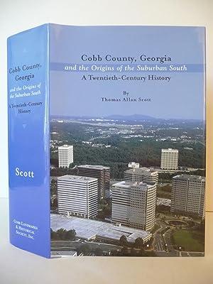Cobb County, Georgia and the Origins of: Scott, Thomas Allan