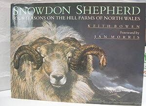 Snowdon Shepherd, Four Seasons on the Hill: BOWEN Keith