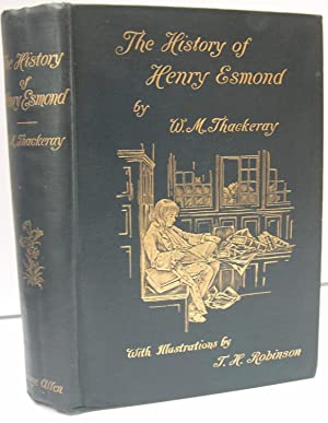The History of Henry Esmond, Esq.: Thackeray W. M.