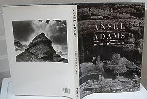 Ansel Adams, the Spirit of Wild Places: NASH Eric Peter
