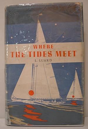 Where the Tides Meet: LUARD Commander L