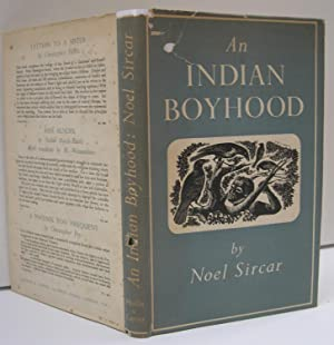 An Indian Boyhood: SIRCAR Noel