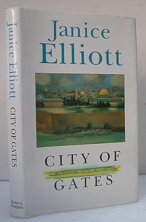 City of Gates: ELLIOTT Janice