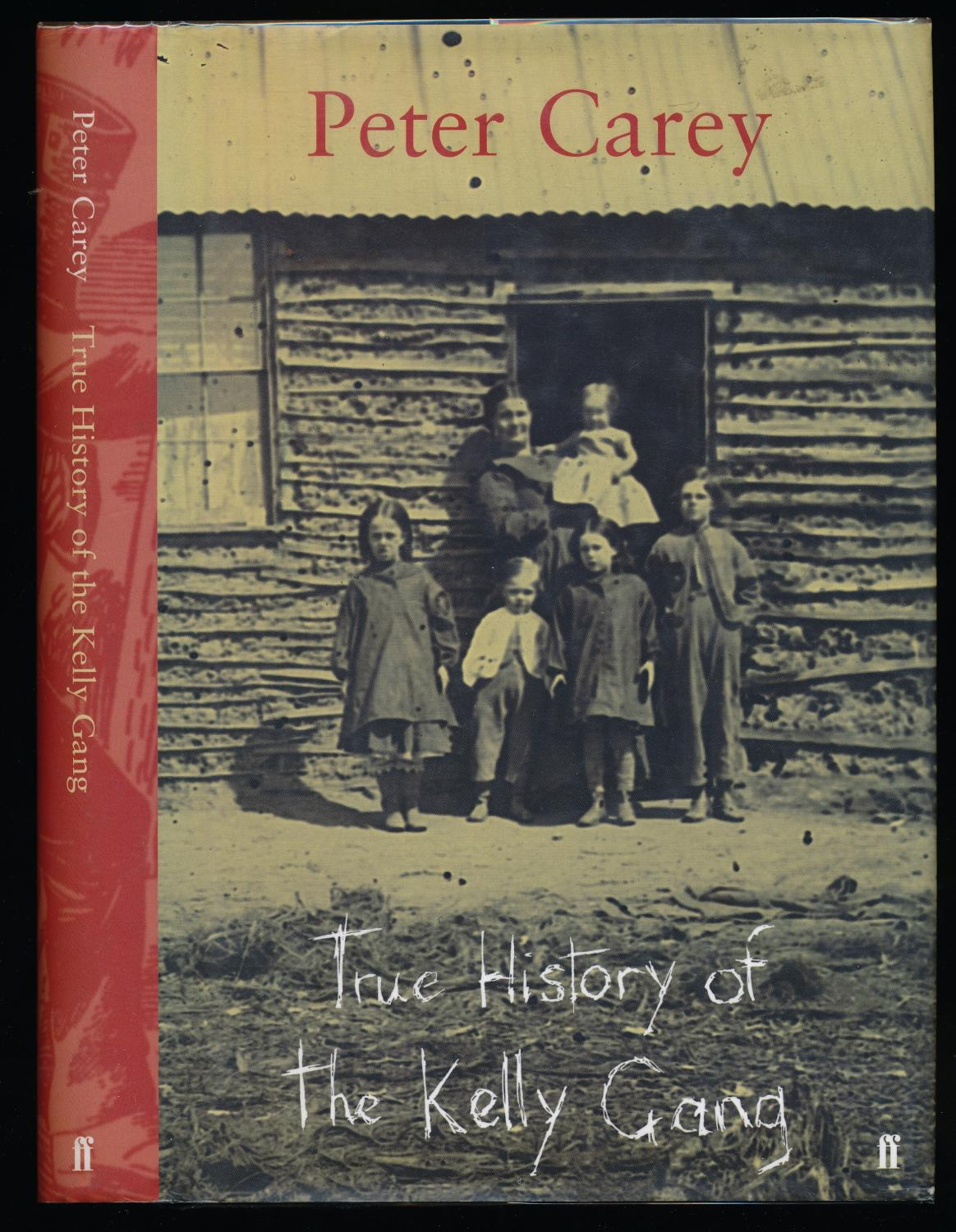 True History of the Kelly Gang Carey, Peter